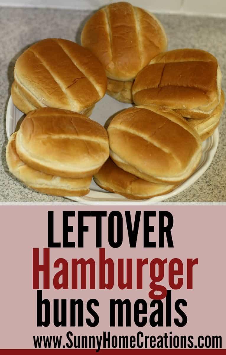 Leftover Hamburger Buns Meals - some great meal ideas on using leftover hamburger and hotdog buns.