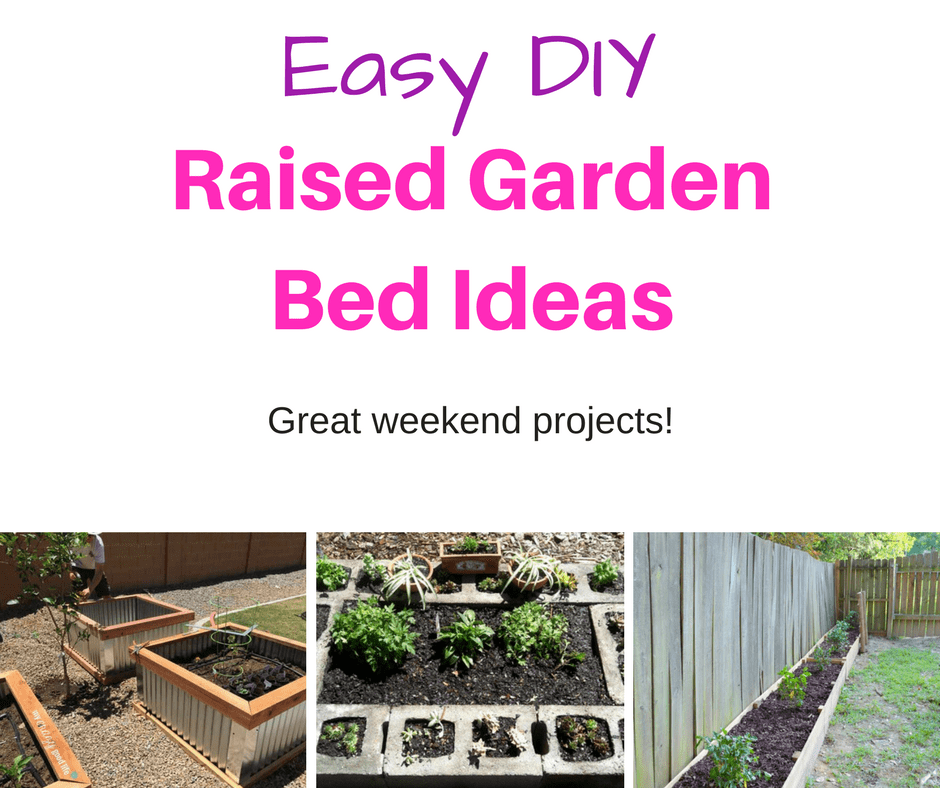 20 Brilliant Raised Garden Bed Ideas You Can Make In A: 7 Brilliant DIY Raised Garden Bed Ideas