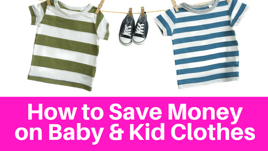 How to save money on baby & kid clothes