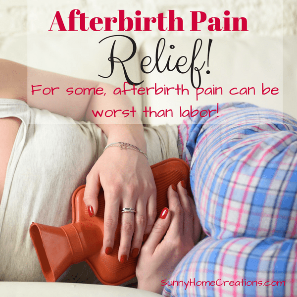 After birth pain relief! For some afterbirth pain can be worst than labor pain.