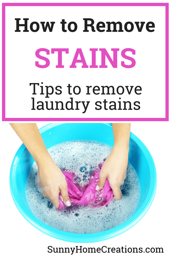 How to remove stains. Tips to remove laundry stains.