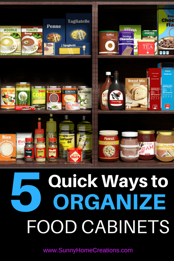 5 Quick Ways to Organize Food Cabinets