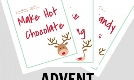 30 Advent Calendar Ideas (+ FREE Printables!)