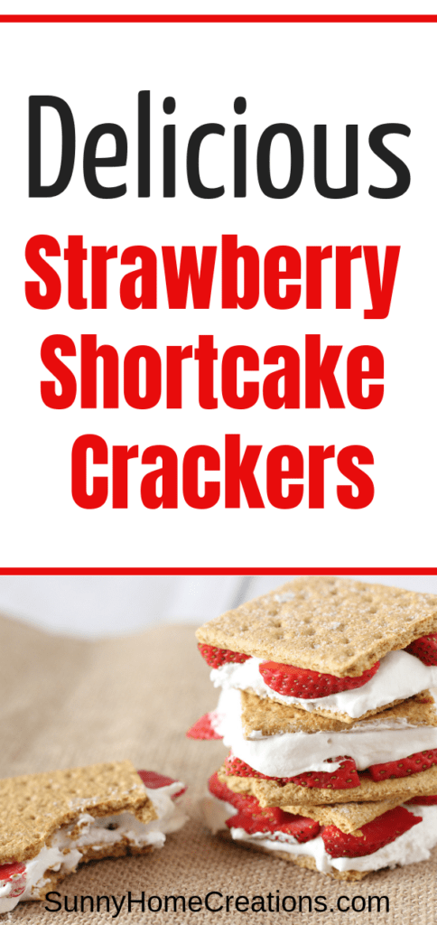 Delicious Strawberry Shortcake Crackers Recipe
