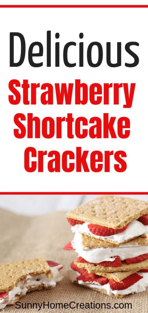 Delicious Strawberry Shortcake Crackers Recipe