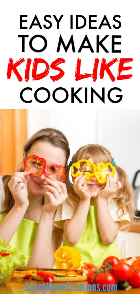 Easy ideas to make kids like cooking