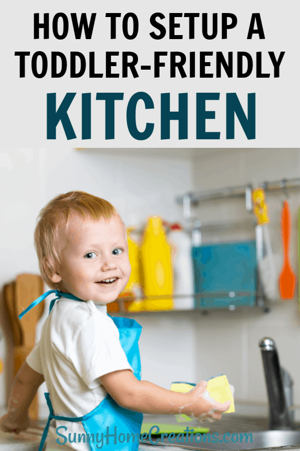 How to setup a toddler-friendly kitchen