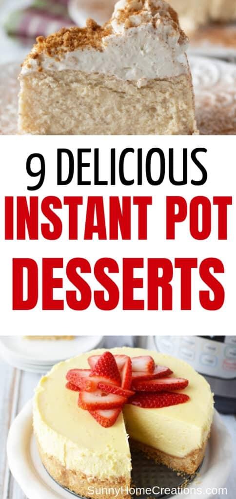 9 Delicious Instant Pot Desserts
