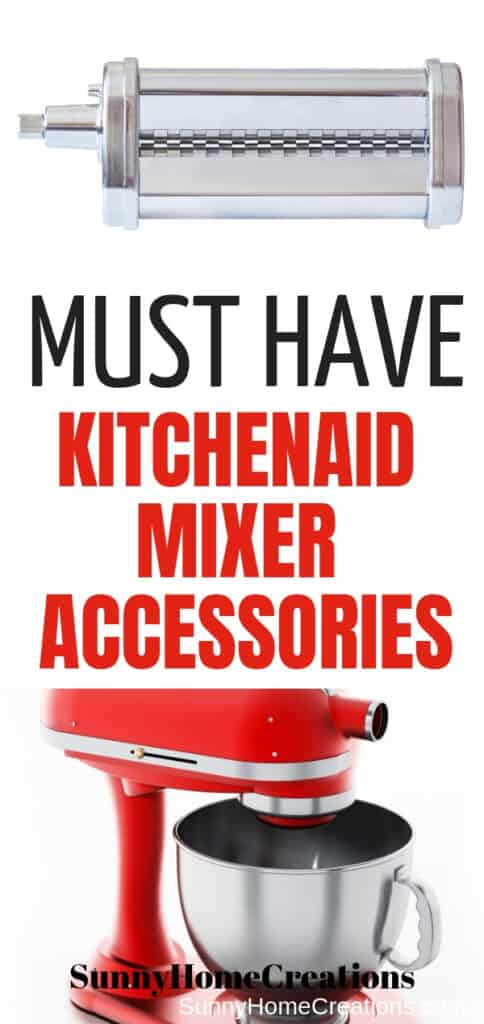 Must have kitchenaid mixer accessories