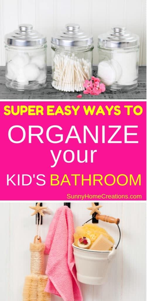 Kid's Bathroom Organization
