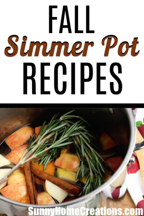 Fall Simmer Pot Recipes