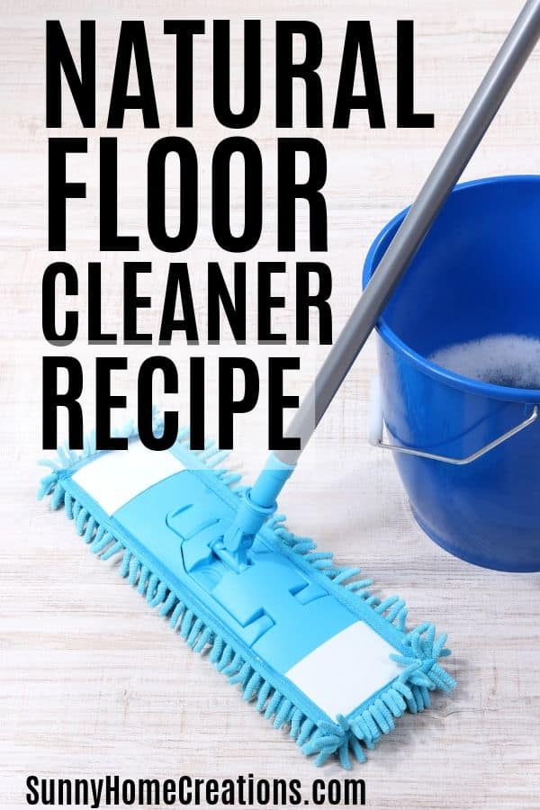 Natural Floor Cleaner Recipe