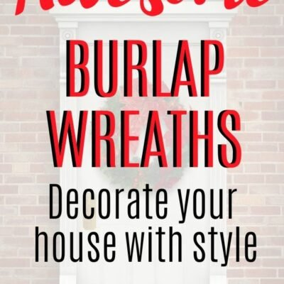 Awesome Burlap Wreaths for Your Front Door
